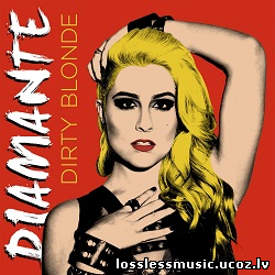 Diamante - Dirty Blonde. FLAC, 2015 - folder
