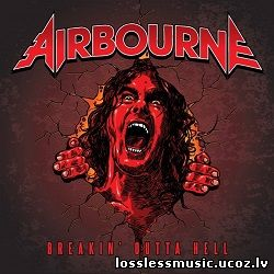 Airbourne - Breakin' Outta Hell. FLAC, 2016 - folder