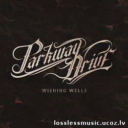 Parkway Drive - Wishing Wells. FLAC, 2018 - folder