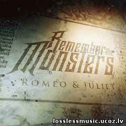 Remember the Monsters - Romeo & Juliet. FLAC, 2018 - front