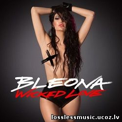 Bleona - Wicked Love (Ralphi Rosario Radio Edit). WAV, 2018 - folder