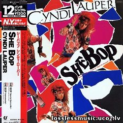 Cyndi Lauper – She Bop (Special Dance Mix). FLAC, 1984 - cover