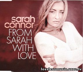 Sarah Connor - From Sarah With Love (Radio Version). WAV, 2001 - cover