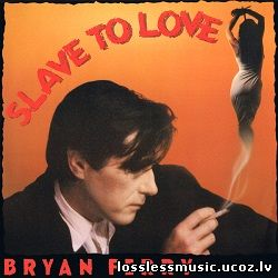 Bryan Ferry - Slave To Love (Special 12'' Re-Mix). FLAC, 1985
