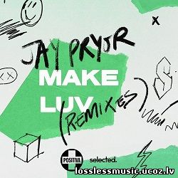 Jay Pryor - Make Luv (Illyus & Barrientos Remix). WAV, 2019 - cover