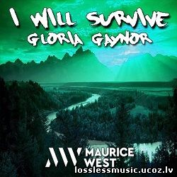 Gloria Gaynor - I Will Survive (Maurice West Bootleg). WAV, 2018
