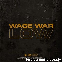Wage War - Low. FLAC, 2019 - folder