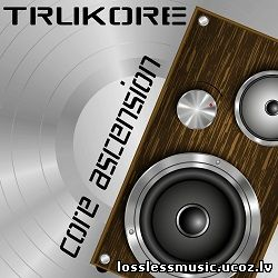 TRUKORE feat TRUKORE - Core Ascension. FLAC, 2019 - cover