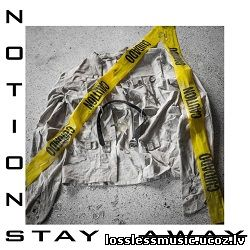 Notions - Stay Away. FLAC, 2019 - cover