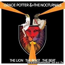 Grace Potter & The Nocturnals - The Lion The Beast The Beat - folder