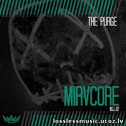 Mirvcore - Fine Day for a Purge (Original Mix). FLAC, 2019 - cover