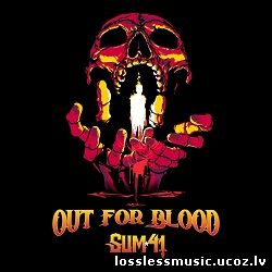 Sum 41 - Out For Blood. FLAC, 2019 - cover