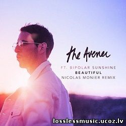 The Avener - Beautiful (Nicolas Monier Remix). WAV, 2019 - cover