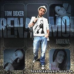 Tom Boxer - Morena feat Antonia. FLAC, 2010 - cover